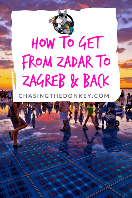 Croatia Travel Blog_How To Get From Zadar to Zagreb