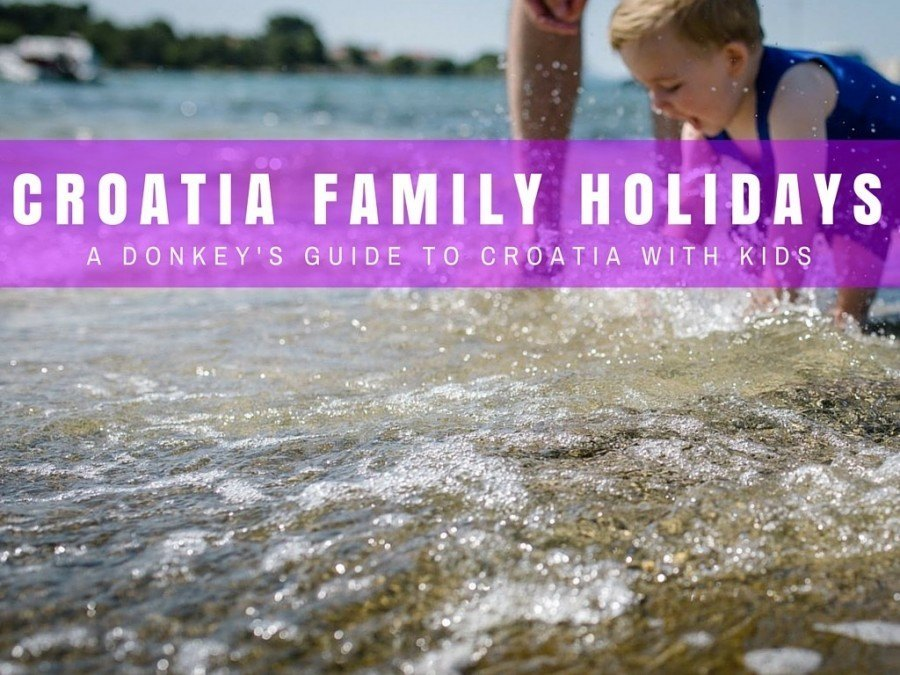 Croatia Family Holidays_Croatia with Kids Travel Blog