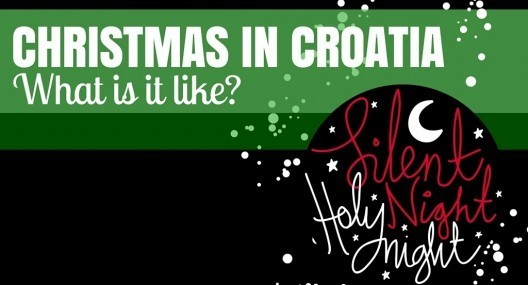 Living In Croatia: Christmas In Croatia Traditions And Christmas Markets