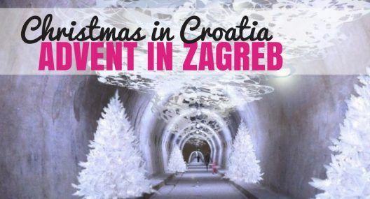Advent in Zagreb: Advent u Zagrebu is Europe's Best Destination for Christmas