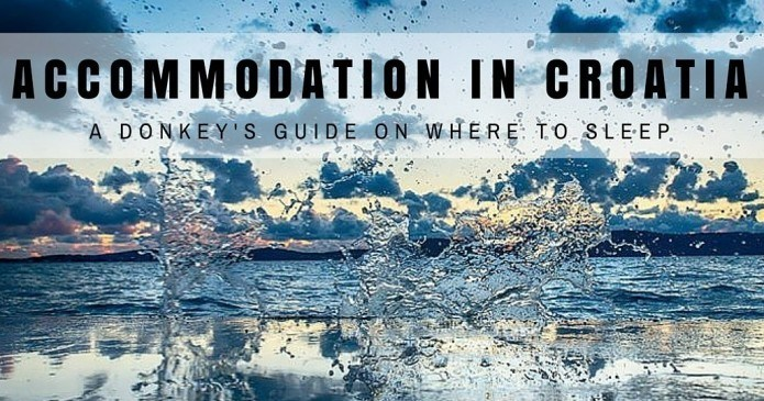 Accommodation Croatia | Croatia Travel Blog Guide