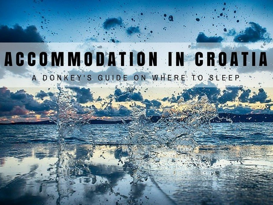 Accommodation Croatia | Croatia Travel Blog Guide