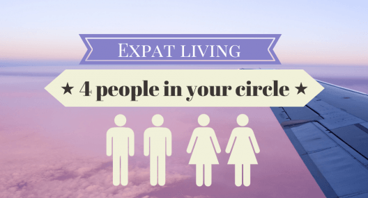 Expat Living: 4 people in your circle
