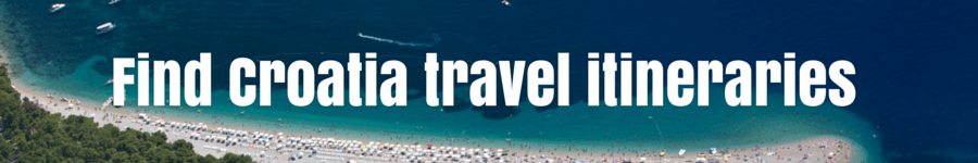 Croatia Travel Itineraries | Travel Croatia Guide