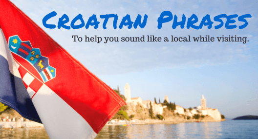 Language in Croatia: Let's Learn Croatian Phrases