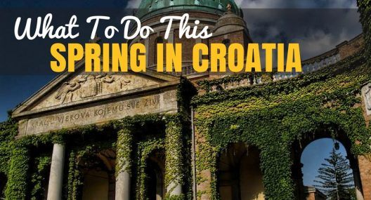Spring in Croatia: What to do in Croatia in April & May