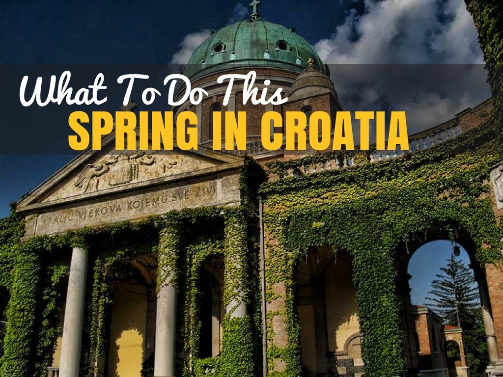 Spring in Croatia in Spring - Croatia Travel Blog