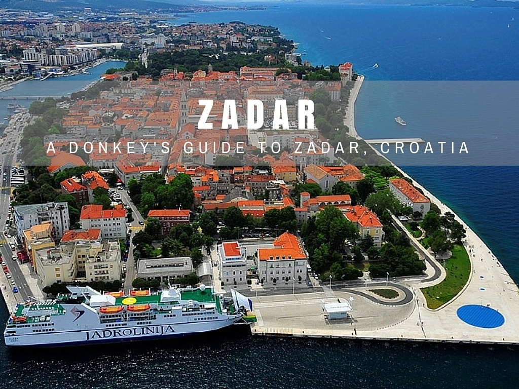 Things to do in Zadar Travel Blog | Chasing the Donkey Croatia