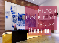 Hilton DoubleTree Zagreb {5 Star city break}