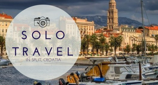 How to rock solo travel in Split