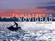 Things to do in Novigrad Istria