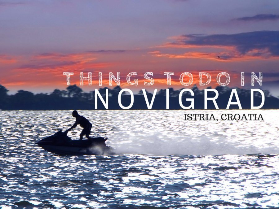 Things to do in Novigrad Istria COVER