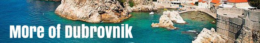 More Dubrovnik