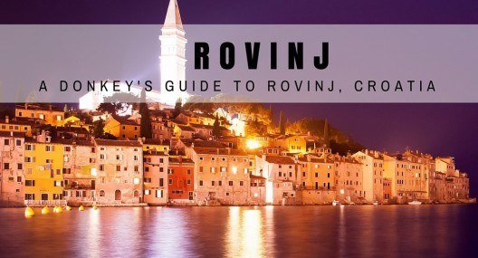 Rovinj Travel Blog: Things To Do In Rovinj