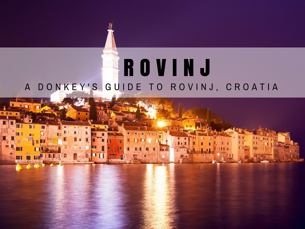 Things to do in Rovinj Travel Blog | Chasing the Donkey Blog