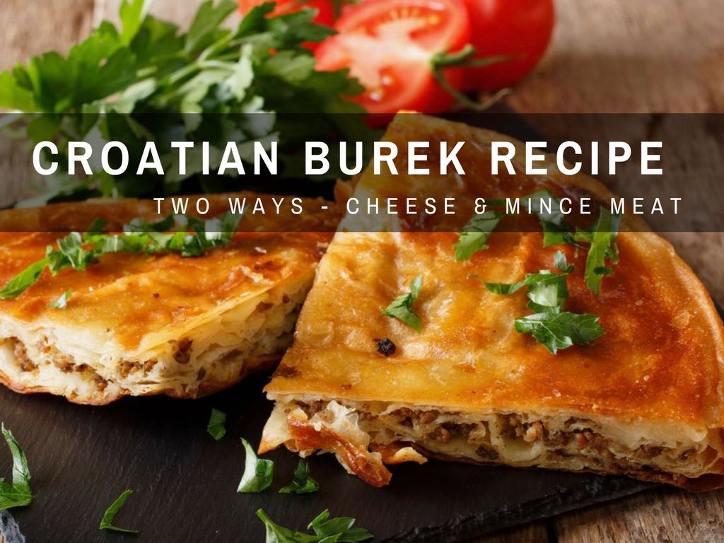 Balkan food easiest croatian burek recipe croatia travel blog how to make croatian burek recipe croatian recipe forumfinder