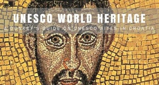 8 UNESCO World Heritage Sites in Croatia