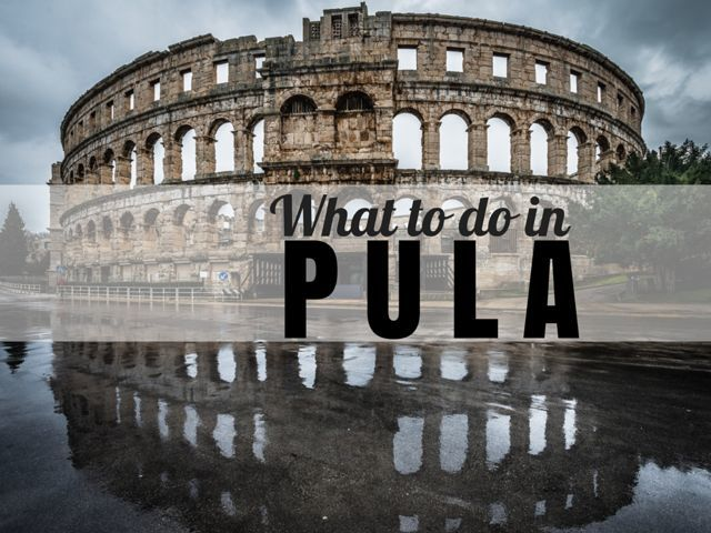 What to do in Pula   Travel Croatia Guide Cover