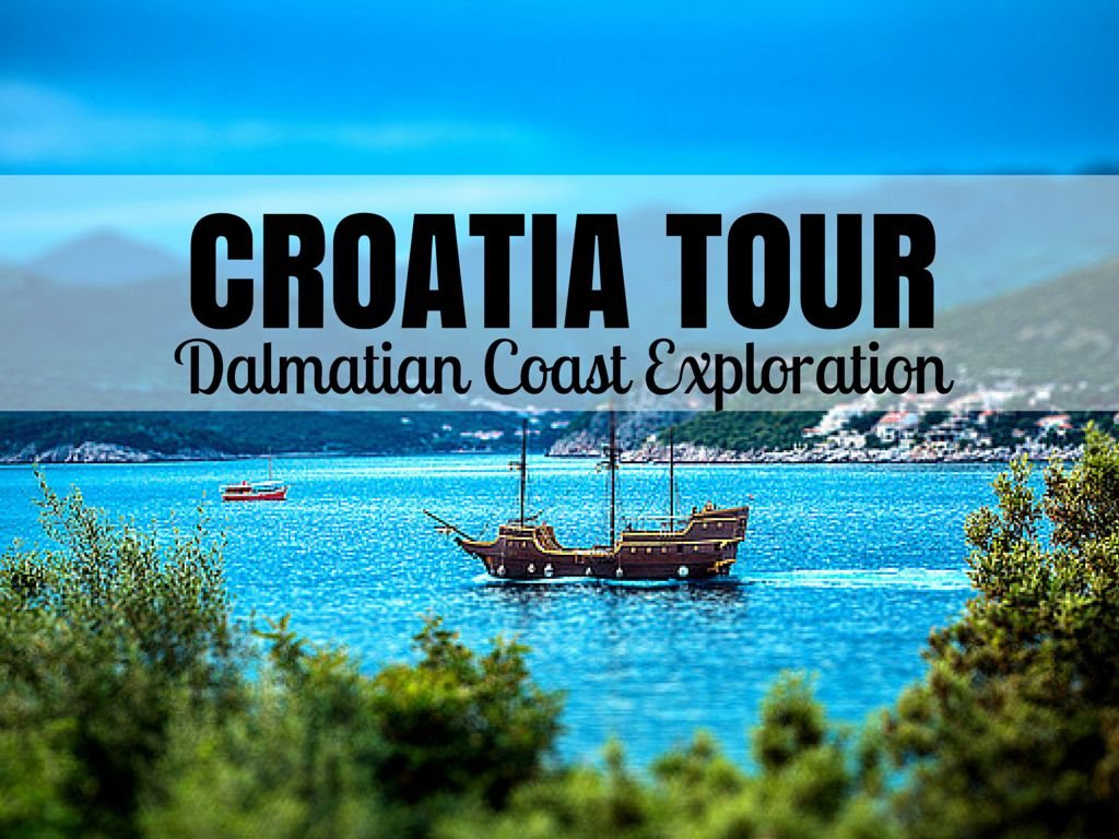 Croatia Tours Dalmatian Coast Exploration