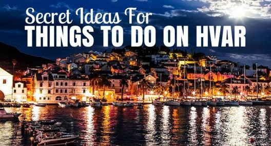 5 Secret Things To Do On Hvar + Day Trip Ideas