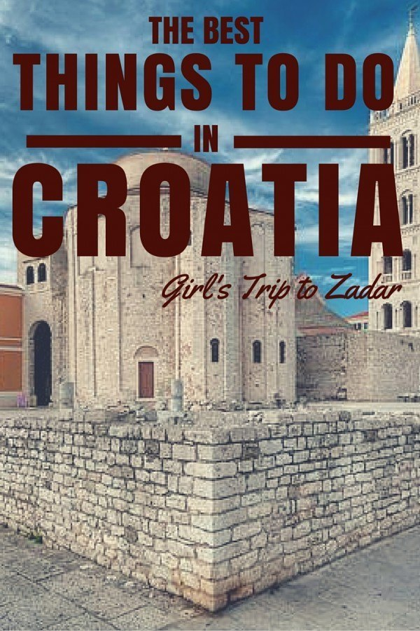 Things to do in Croatia_Things to do in Croatia Zadar_PIN 2