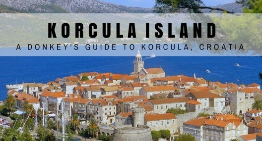 Korcula Island Travel Blog: Things To Do In Korcula Island