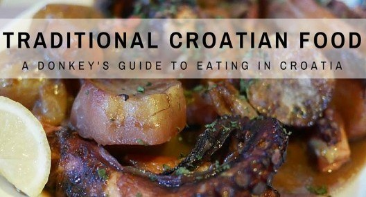 Croatia Food Guide: Our Favourite Traditional Croatian Food