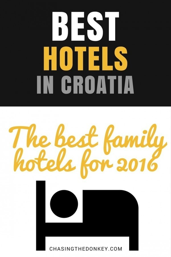 2016: Croatia Family Resorts & Hotels For Family Holidays in Croatia | Croatia Travel Blog Chasing the Donkey