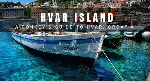 Hvar Island Travel Blog: Things To Do In Hvar Croatia