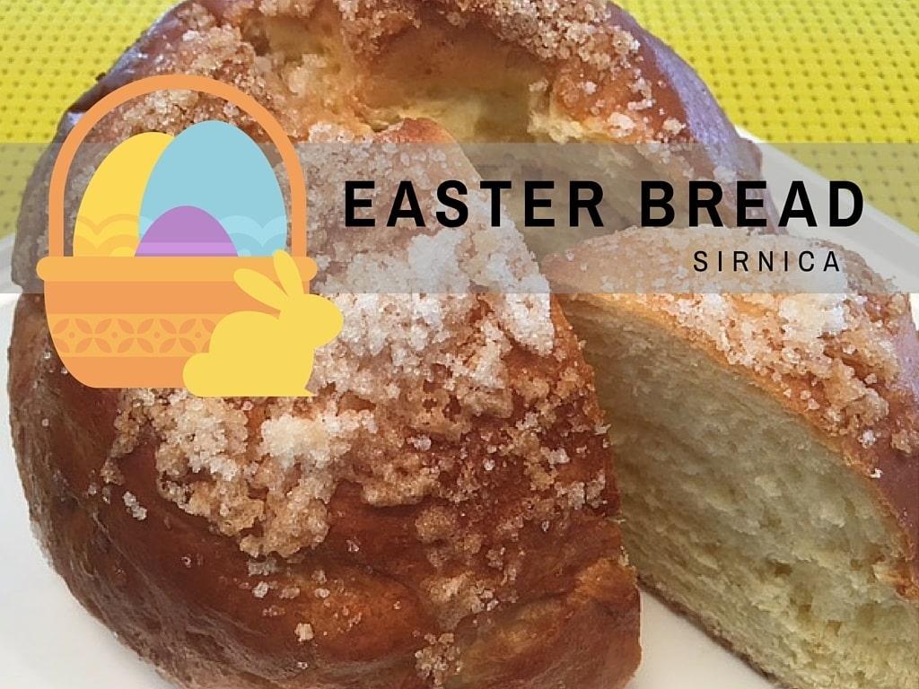 Croatian Recipes   Croatian Easter Bread   Sirnica   Chasing the Donkey