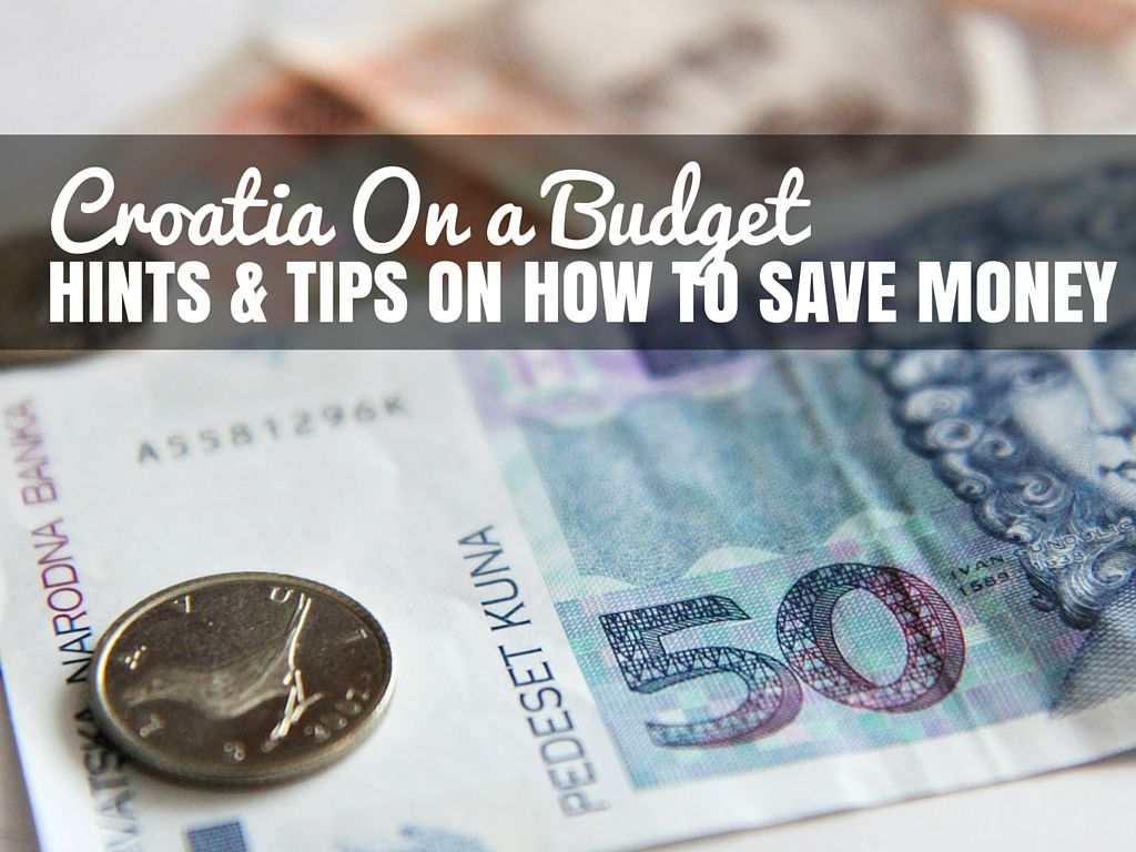 Croatia on a budget Croatia Tips | Travel Croatia Blog