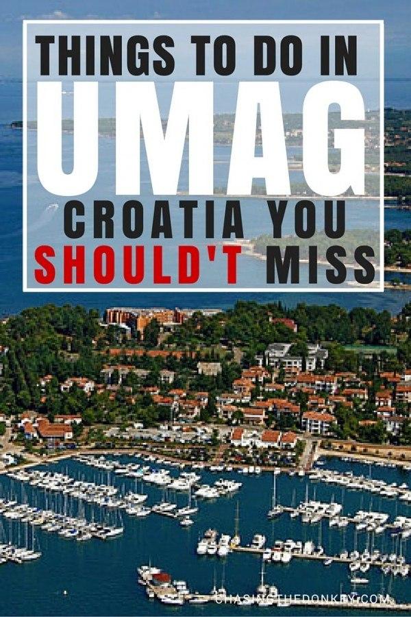 Things to do in Croatia UMAG |Croatia Travel Blog