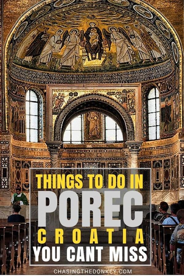 Things to do in Croatia - Porec Travl Blog - Chasing the Donkey