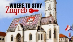 Where to Stay in Zagreb Accommodation Guide 2017