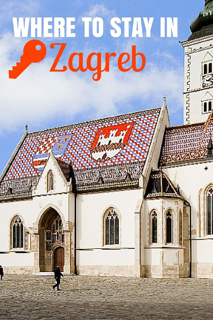 Croatia Travel Blog: Here is a list of where to stay in Zagreb in 2018. Now all you have to do it  wander the historic city.