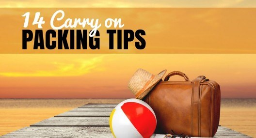 14 Carry on Packing Tips to Travel Lighter