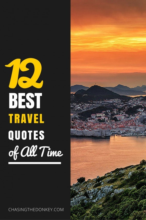 12 Best Travel Quotes of All Time | Croatia Travel Blog