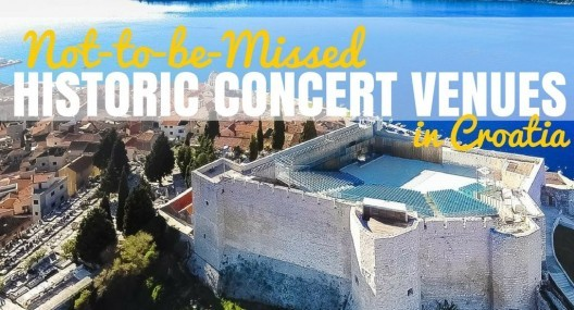4 Historic Concert Venues Not to be Missed in Croatia