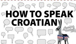 Learn How to Speak Croatian - Croatia Travel Blog