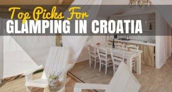 Glamping in Croatia   Croatia Travel Blog COVER