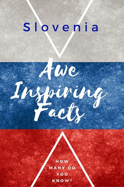 48 Facinating Facts About Slovenia | Slovenia Travel Blog