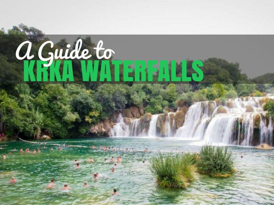 A Guide to Krka Waterfalls | Croatia Travel Blog