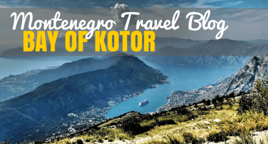 The Bay of Kotor Montenegro Will Blow Your Socks Off – Here's Why