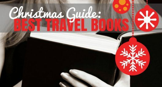The Best Travel Books to Get The Traveler in Your Life This Christmas