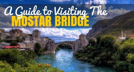 Mostar Bridge Bosnia: Photo Credit: Clark & Kim Kays