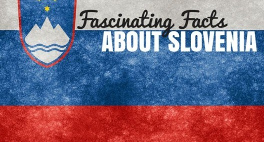 Slovenia Travel Blog: 48 Fascinating Facts About Slovenia