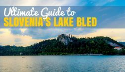 Planning Your Lake Bled Holidays? Here Are The Best Things to do in Lake Bled Slovenia