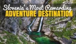 Bohinj Slovenia: An Adventure Destination Not to be Missed