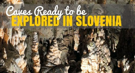 Slovenia Caves: 20 Natural Wonders You Gotta See