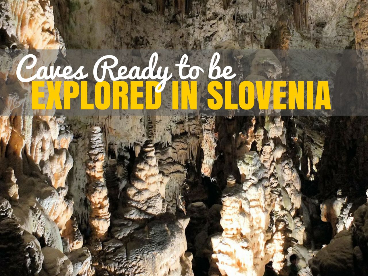 Slovenia Caves Ready to Explore | Caves in Slovenia Travel Blog